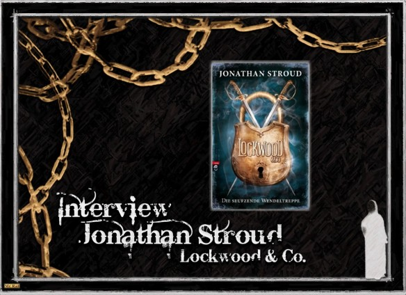 Jonathan Stroud - The Lockwood & Co. interview